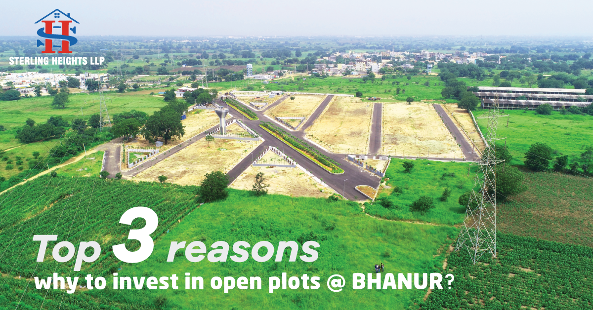 Top 3 reasons why to invest in open plots at Bhanur