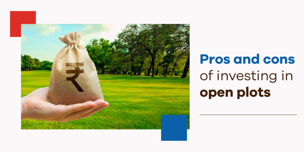 Pros and Cons of Investing In Open Plots in Hyderabad