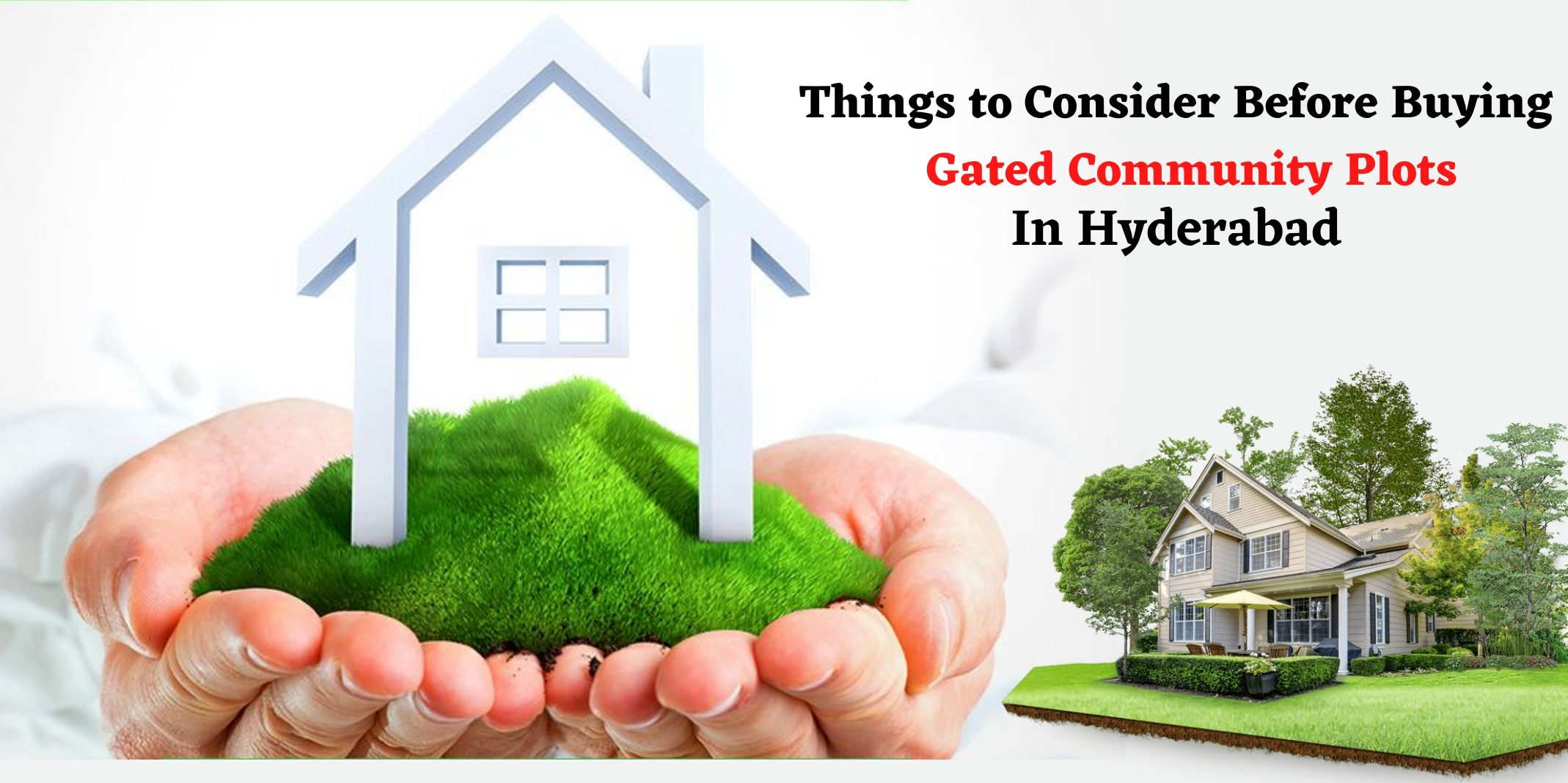 Things to consider before buying gated community plots in Hyderabad