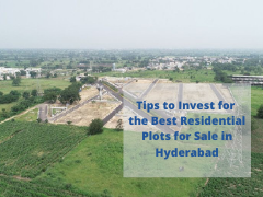 Tips to Invest for the Best Residential Plots for Sale in Hyderabad