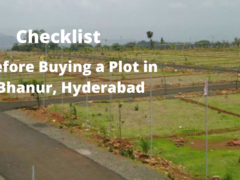 5 Essential Checklists before Buying a Plot in Bhanur, Hyderabad