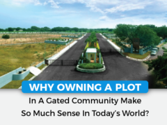 Owning a Plot in a Gated Community