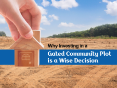 Why investing in a Gated Community Plot is a Wise Decision