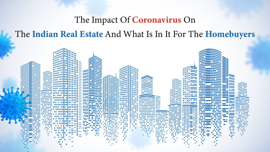 The Impact of Coronavirus on the Indian Real Estate